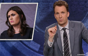 Jordan Klepper, Sarah Huckabee Sanders defends fake news and racism