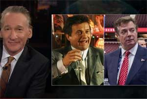 Bill Maher I Don't Know It For a Fact, Joe Pesci and Paul Manafort, Nov 3 2017