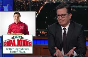 Stephen Colbert, White Supremacists name Papa John's their official pizza!