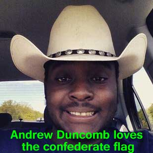 Andrew Duncomb loves the confederate flag
