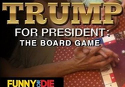 Trump for President:  the Board Game  Funny or Die  Exclusive