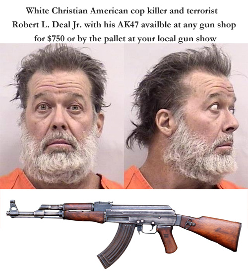 White Christian American Gun Enthusiast, cop killer and terrorist Robert L. Deal Jr. with his AK47