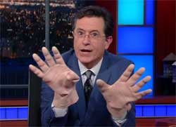 Stephen Colbert you know what big hands mean, and Hillary