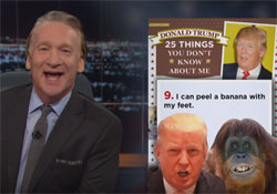 Bill Maher, 25 things you don