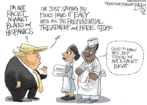 Donald Trump, racist is what stupid does