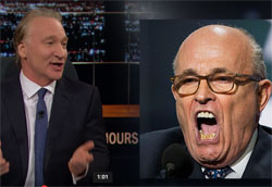 Bill Maher, Things I know are True with Rudy Giuliani and Mike Pence