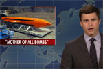 SLN Weekend Update, Mother of All Bombs, April 15 2017