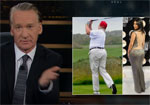 Bill Maher, Donald Trump is Fat, The Art of the Meal
