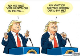 Ask only what your country can do for you and Donald Trump