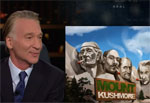 Bill Maher, Statues Trumpers would not like seeing everyday
