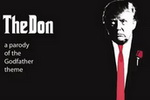 'The Don' - A Hilarious Parody of The Godfather Theme, Inspired by Donald Trump