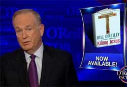 Bill OReilly Killing Jesus