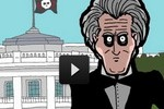 Cracked Comedy looks at President Andrew Jackson, most terrifying man ever elected!