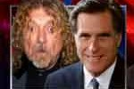 mitt romney and robert Plant